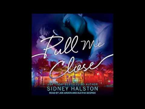 Pull Me Close audiobook by Sidney Halston