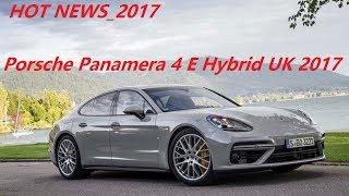 Porsche Panamera 4 E Hybrid UK 2017 review