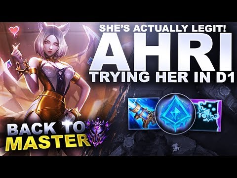 AHRI IS ACTUALLY LEGIT! TRYING IT IN D1! - Back to Master | League of Legends