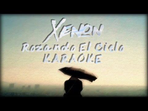 Rozando El Cielo (KARAOKE) - Xenon [Dani Productions]