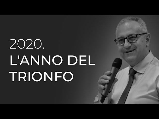 2020 | L'anno del trionfo