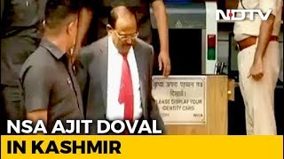Ajit Doval In Kashmir On Second Visit Since Scrapping of Special Status