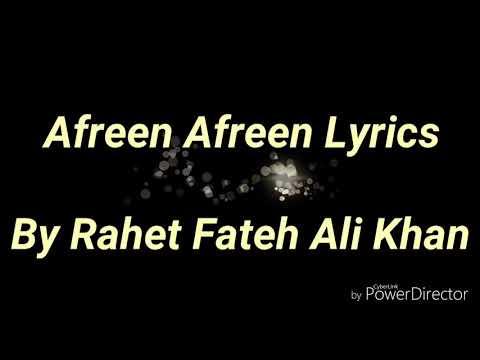 AFREEN AFREEN LYRICS SONG - BY RAHET FATEH ALI KHAN...