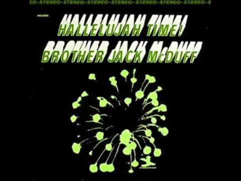 Hallelujah Time - Brother Jack McDuff