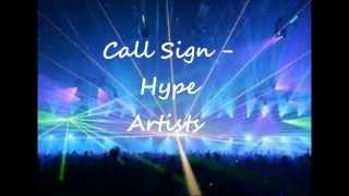 Call Sign - Hype Artists (Download)(Bring It! Captain Battle Song)
