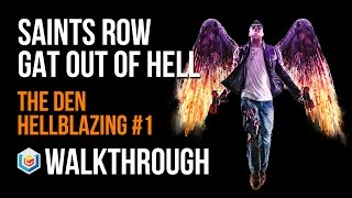 Saints Row Gat Out of Hell Walkthrough Hellblazing The Den #1 Activity Gameplay Let's Play