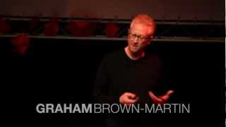 How would you design a school: Graham Brown-Martin at TEDxEastEnd