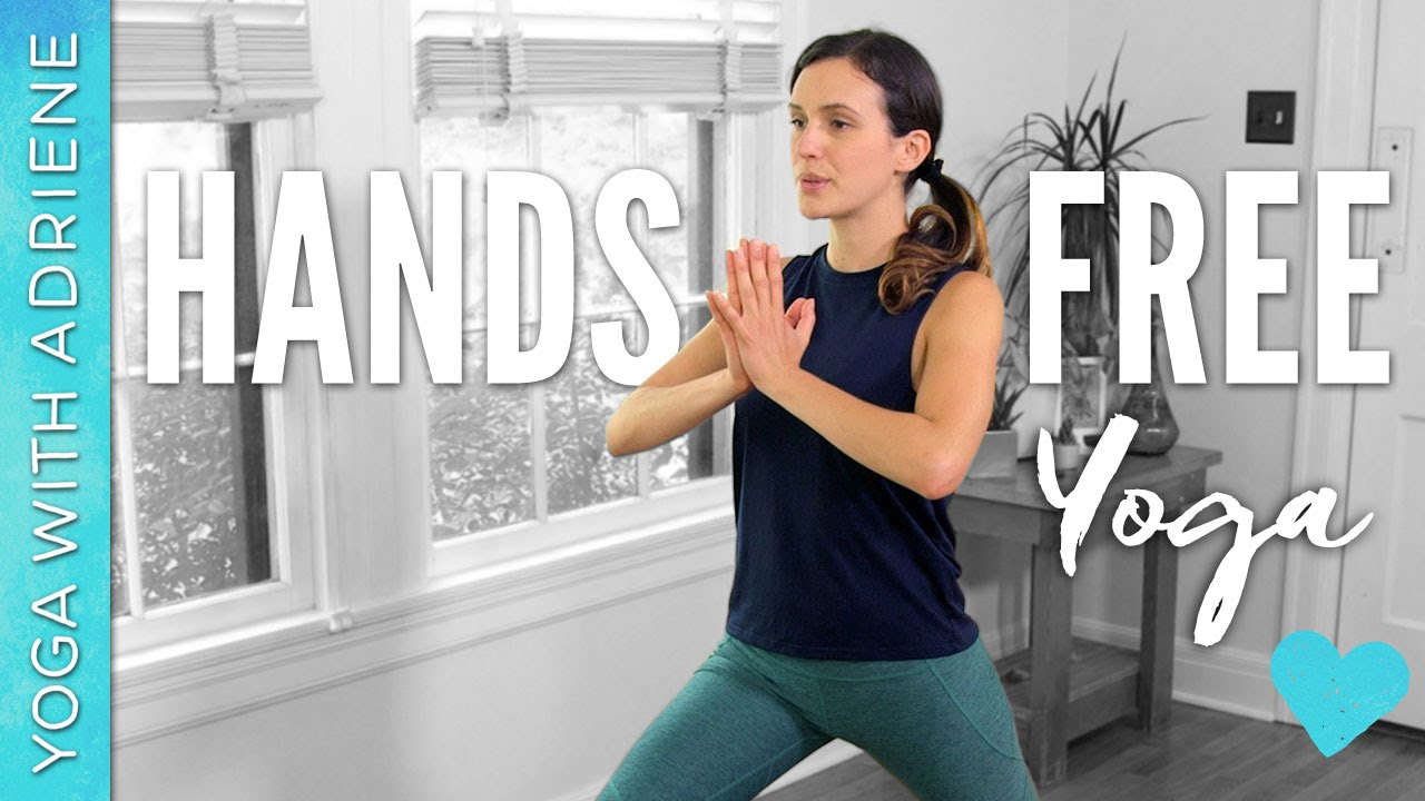 Hands Free Yoga Workout Yoga With Adriene Youtube