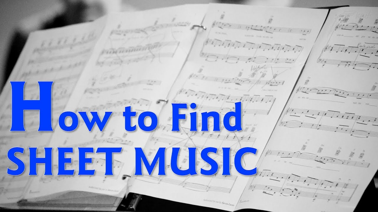 How To Find Sheet Music