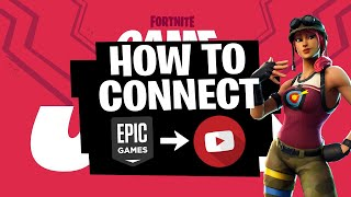 How to Link Your EPIC GAMES Account TO YOUTUBE (Fortnite Event)