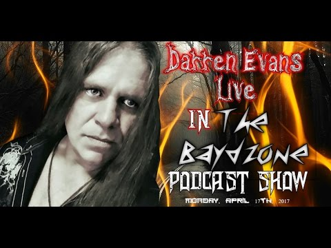 The Baydzone Podcast Show Ep. 9 Darren Evans Full Interview (Paranromal Research/Zozo Demon