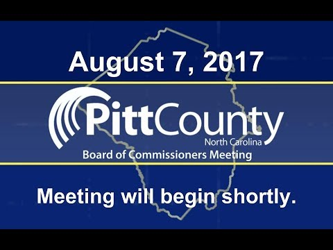 Pitt County Commissioners meeting for 8/7/2017