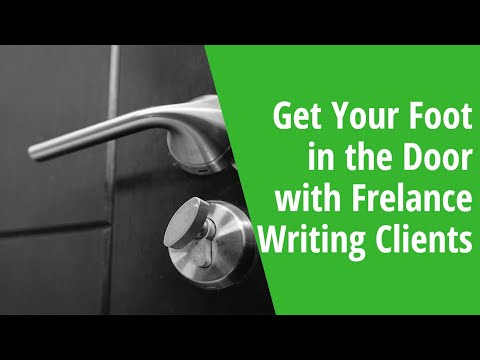 Get Your Foot in the Door with Freelance Writing Clients: INSIDE AWAI