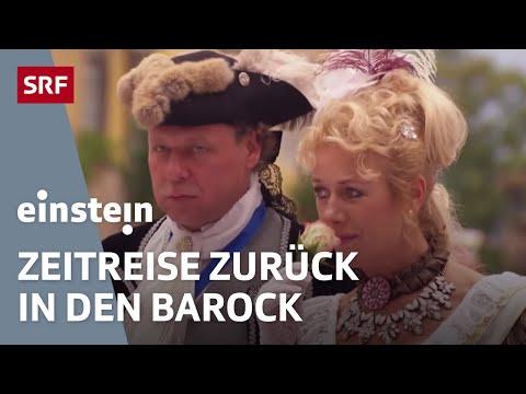 Leben wie im Barock – Einstein Spezial vom 16102014