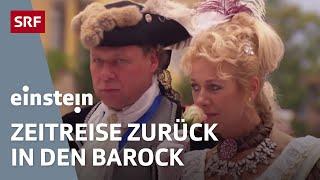 Leben wie im Barock – Einstein Spezial vom 16.10.2014