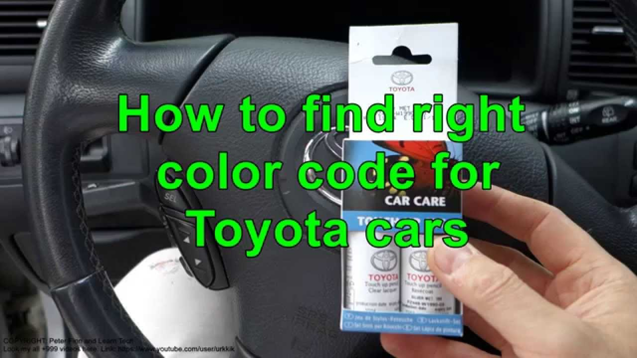 How To Find Right Color Code For Toyota Cars Years 2000