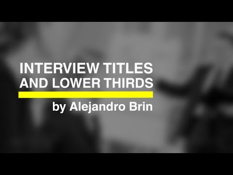 Interview Titles And Lower Thirds — After Effects project ...