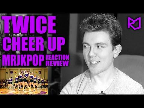 TWICE CHEER UP Reaction / Review - MRJKPOP ( 트와이스 )