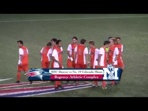 Men's Soccer vs No. 19 Colorado Mines - MSU Denver