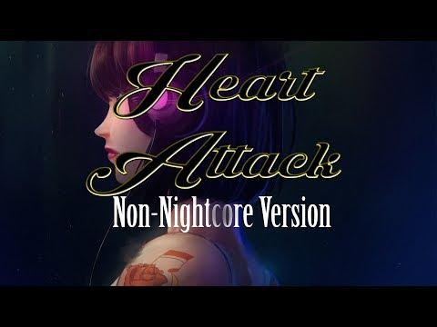 Heart Attack - 1 Hour Version [Request] - Non-Nightcore
