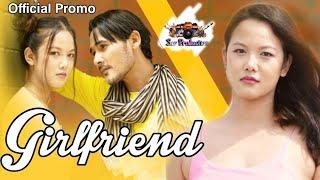 Album Title : Girlfriend // karbi new album video Official promo 2021