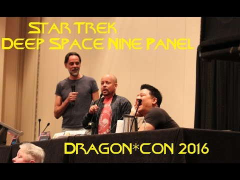 Hilarious Star Trek: Deep Space Nine Panel at DragonCon 2016 with Bashir, Nog, Kim DS9