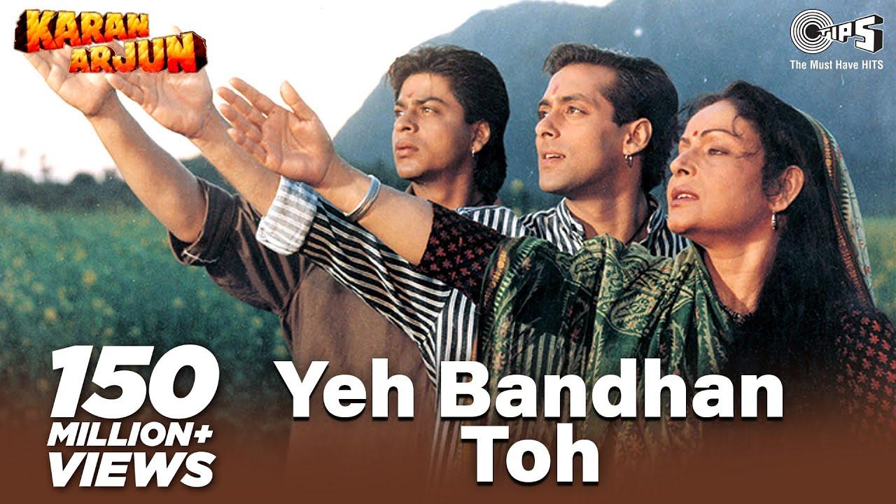 Download Yeh Bandhan Toh - Karan Arjun   Shahrukh, Salman & Rakhee   Kumar Sanu, Udit Narayan & Alka Yagnik
