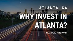 Why Invest in the Atlanta Real Estate Market with Real Wealth Network?