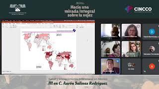 Salud y envejecimiento poblacional en México - MC. Áaron Salinas Rodríguez
