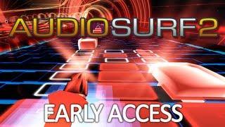 Audiosurf 2 - Early Access!