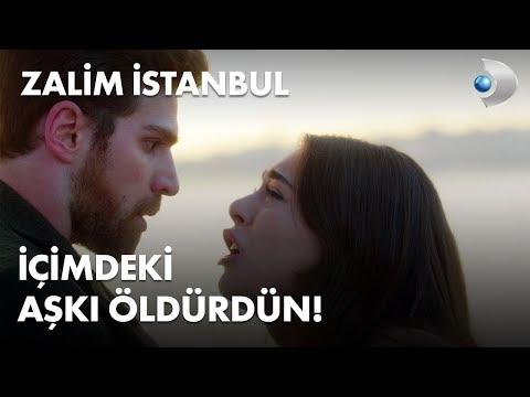 İçimdeki Aşkı öldürdün! - Zalim İstanbul 35. Bölüm