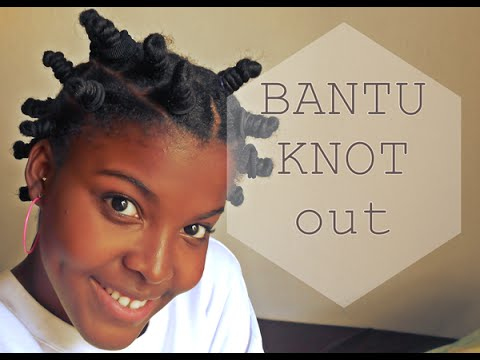bantu knot out boucler ses cheveux crepus sans chaleur cp fun music videos. Black Bedroom Furniture Sets. Home Design Ideas
