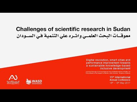 Challenges of scientific research in Sudan معوقات البحث العلمي واثره علي التنمية في السودان