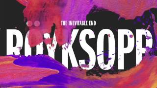 Röyksopp - I Had This Thing