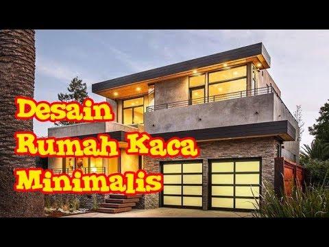 Desain Rumah Kaca Minimalis Modern 2 Lantai Sederhana