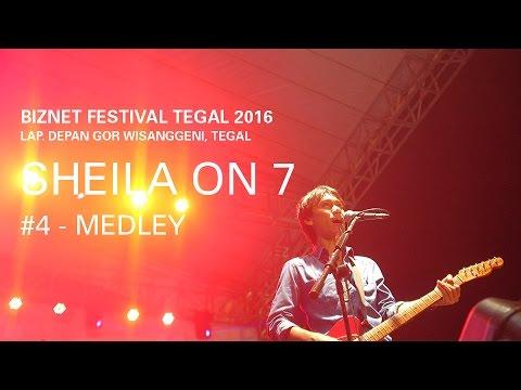 Biznet Festival Tegal 2016  : Sheila On 7 - Medley