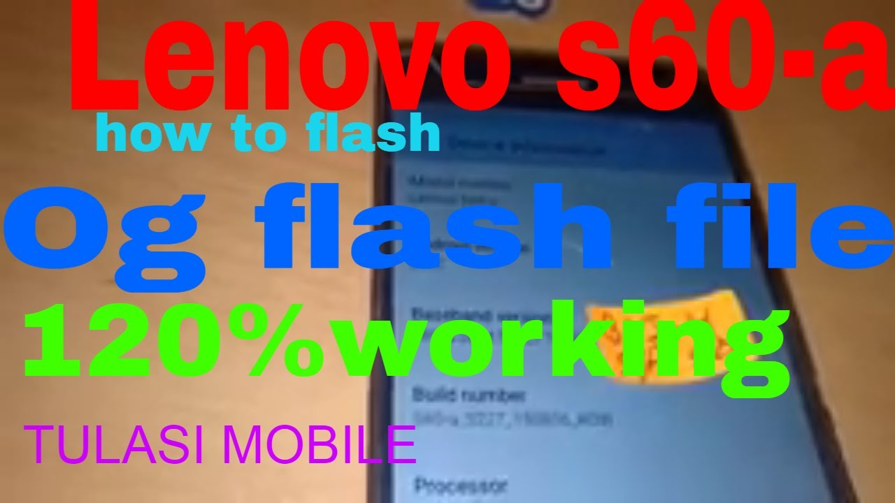 how to flash lenovo s60-a 0g flash file 120% test flashing hindi #1