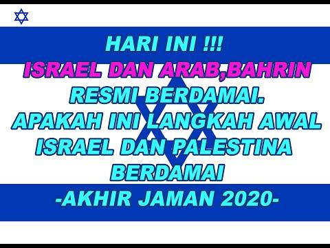 HARI INI ISRAEL DAN NEGARA ARAB RESMI BERDAMAI, APAKAH TANDA AKHIR JAMAN 2020 ?