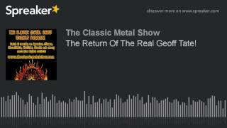 The Return Of The Real Geoff Tate!