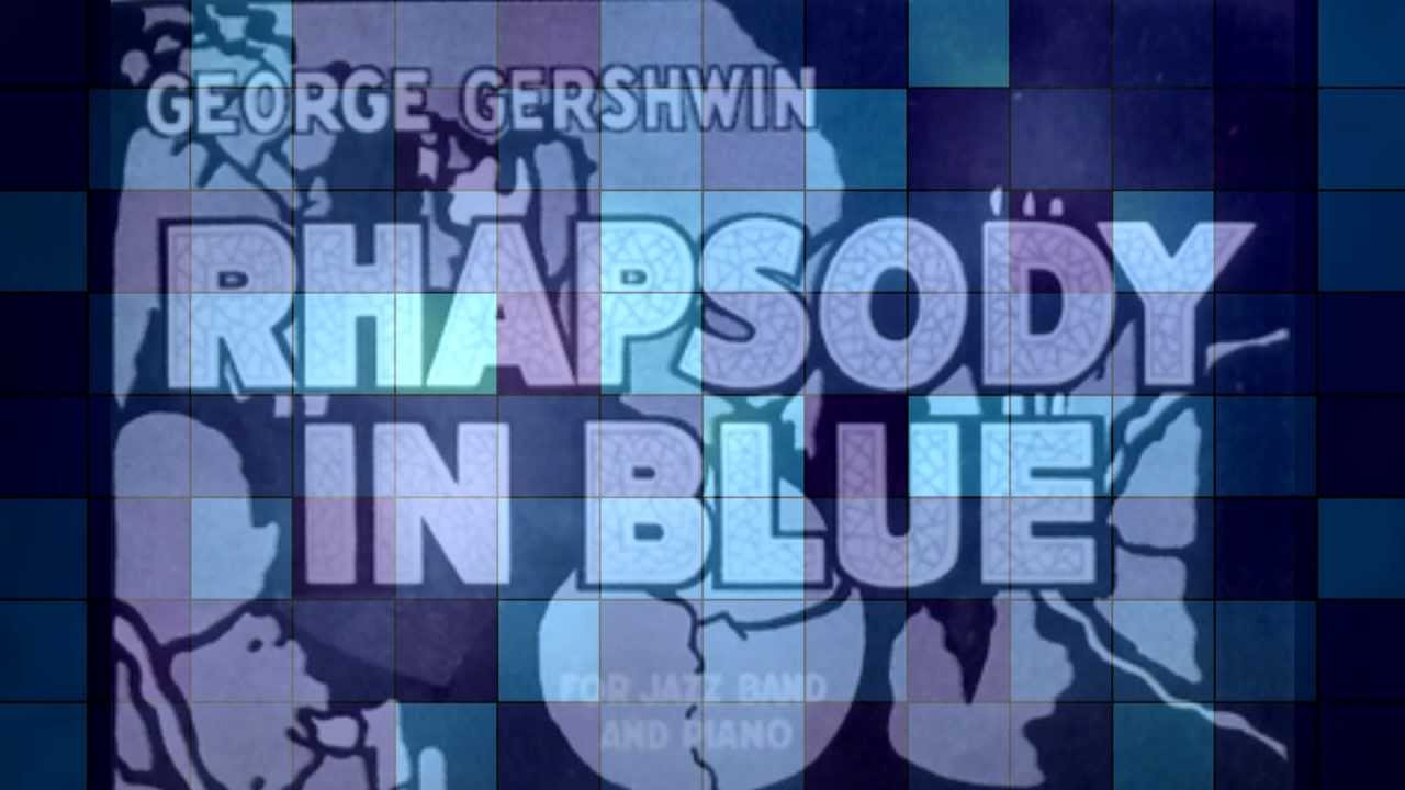 hd1080p rhapsody in blue andante george gershwin. Black Bedroom Furniture Sets. Home Design Ideas