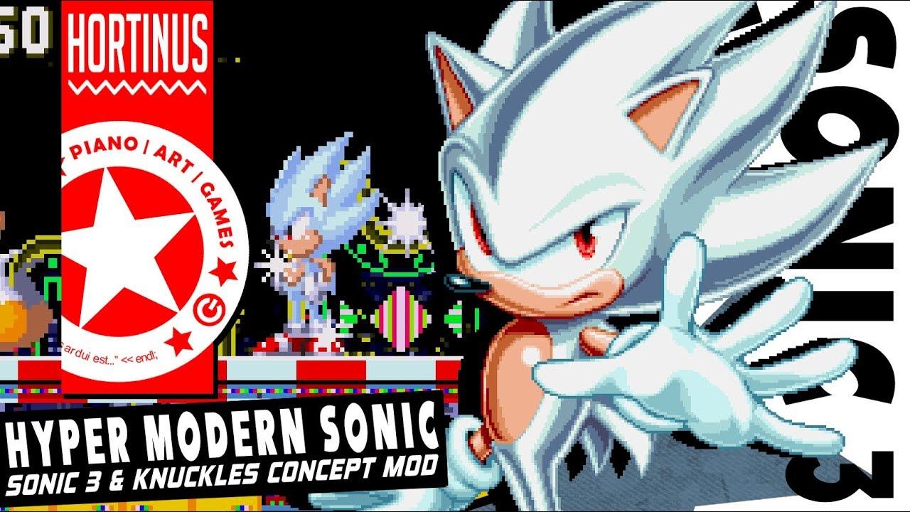 ✪ Hyper Modern Sonic | Sonic 3 & Knuckles ✪