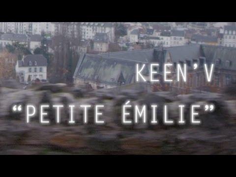 Keen'v - Petite Emilie ( clip officiel )