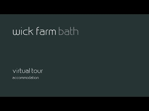 Wick Farm Bath - Accommodation Tour