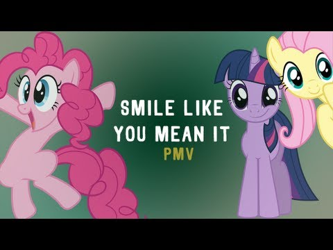 Smile Like You Mean It PMV