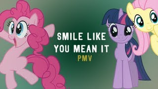 Smile Like You Mean It (PMV)