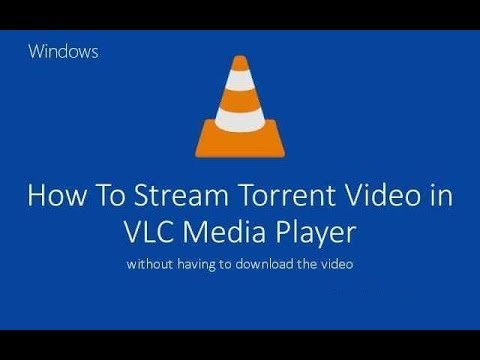 How to Watch Torrent Movies Directly Without Downloading Them