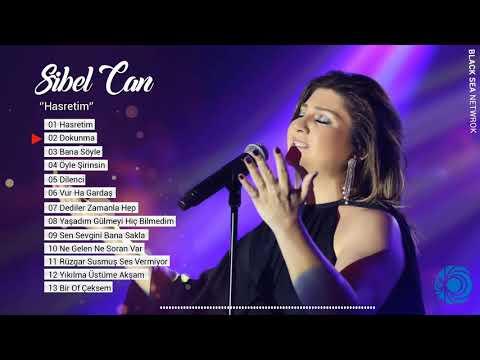 Sibel Can | Hasretim Full Albüm