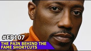 PAIN BEHIND THE FAME THE SHORTCUTS PAL EP107
