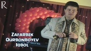 Зафарбек Курбонбоев - Икбол