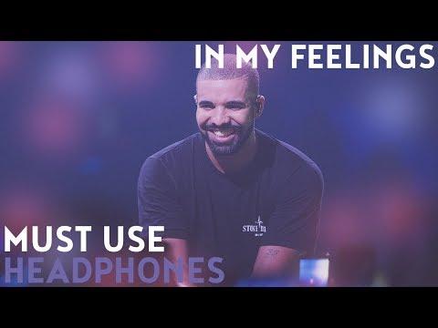 Drake - In My Feelings (8D Audio)